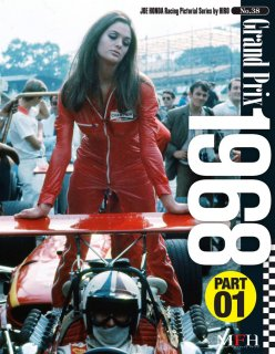Racing Pictorial Series von Model Factory Hiro: No. 38 - Grand Prix 1968 Part 1