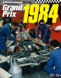 Racing Pictorial Series by Model Factory Hiro: No. 37 - Grand Prix 1984