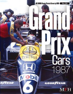 Racing Pictorial Series by Model Factory Hiro: No. 20 - Grand Prix Cars 1987