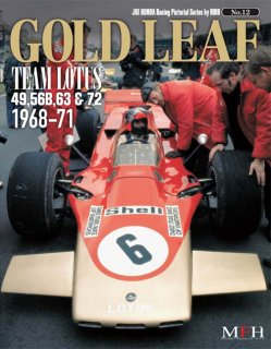 Racing Pictorial Series von Model Factory Hiro: No. 12 - Gold Leaf Team 1968 - 71