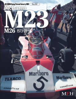 Racing Pictorial Series von Model Factory Hiro: No. 04 - McLaren M23 M26 1973-78