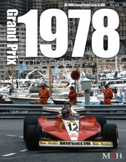 Racing Pictorial Series von Model Factory Hiro: No. 44 - Grand Prix 1978 In the Details